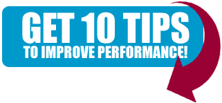 10 Tips to Improve Performance!